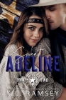 Sweet Adeline: Lone Star Rangers Book 2 Cover Image