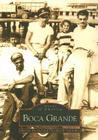 Boca Grande (Images of America (Arcadia Publishing)) Cover Image