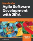 Hands-On Agile Software Development with JIRA Cover Image