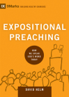Expositional Preaching: How We Speak God's Word Today (9marks: Building Healthy Churches) Cover Image