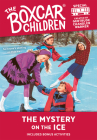 The Mystery on the Ice (The Boxcar Children Mystery & Activities Specials #1) Cover Image