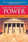 Judging Executive Power: Sixteepb Cover Image