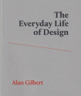 The Everyday Life of Design Cover Image