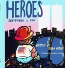 Heroes: September 11, 2001 Cover Image
