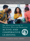 The Miniature Guide to Practical Ways for Promoting Active and Cooperative Learning (Thinker's Guide Library) Cover Image