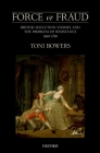 Force or Fraud: British Seduction Stories and the Problem of Resistance, 1660-1760 Cover Image