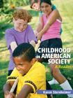 Childhood in American Society: A Reader Cover Image