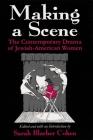 Making a Scene: The Contemporary Drama of Jewish-American Women Cover Image