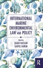 International Marine Environmental Law and Policy Cover Image