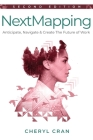 NextMapping - Second Edition: Anticipate, Navigate & Create The Future of Work Cover Image