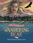 The Legends of Wandering Bear Cover Image