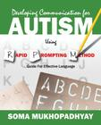 Developing Communication for Autism Using Rapid Prompting Method: Guide for Effective Language Cover Image