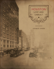 Houston Lost and Unbuilt (Roger Fullington Series in Architecture) Cover Image