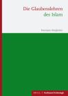 Die Glaubenslehren Des Islam: Neuedition Der Auflage Von 1983. Mit Einleitungen Von Petrus Bsteh, Mouhanad Khorchide Und Rüdiger Lohlker Cover Image