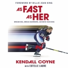 As Fast as Her: Dream Big, Break Barriers, Achieve Success Cover Image