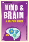Introducing Mind and Brain: A Graphic Guide Cover Image