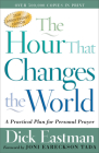 The Hour That Changes the World: A Practical Plan for Personal Prayer Cover Image