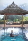 The Hotel Book: Great Escapes Asia Cover Image