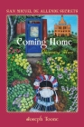San Miguel de Allende Secrets: Coming Home, Blooming Here Cover Image
