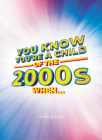 You Know You're a Child of the 2000s When… Cover Image