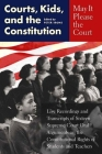 May It Please the Court: Courts, Kids, and the Constitution [With Four 90-Minute Audiocassettes] Cover Image