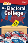 Life in Numbers: The Electoral College (Exploring Reading) Cover Image