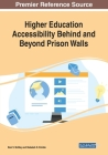 Higher Education Accessibility Behind and Beyond Prison Walls Cover Image