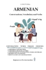 Armenian: Conversations, Vocabulary and Verbs Cover Image