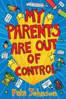 My Parents Are Out of Control Cover Image