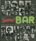Terminal Bar: A Photographic Record of New York's Most Notorious Watering Hole Cover Image