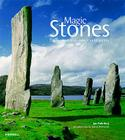 Magic Stones: The Secret World of Ancient Megaliths Cover Image