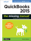 QuickBooks 2015: The Missing Manual: The Official Intuit Guide to QuickBooks 2015 (Missing Manuals) Cover Image