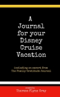 A Journal for your Disney Cruise Vacation Cover Image
