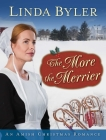 The More the Merrier: An Amish Christmas Romance Cover Image