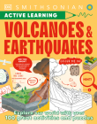 Active Learning! Volcanoes & Earthquakes: Explore our world with over 100 fun activities and puzzles Cover Image