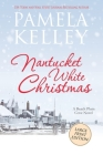 Nantucket White Christmas: Large Print Edition Cover Image
