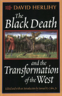 The Black Death and the Transformation of the West (European History) Cover Image