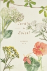 Jardin du Soleil - Botanical Notebook Vol. 2 (Glossy Cover) Cover Image