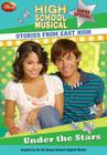 Disney High School Musical: Stories from East High Super Special: Under the Stars Cover Image