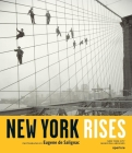 New York Rises: Photographs by Eugene de Salignac Cover Image