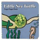 Little Sea Turtle: Finger Puppet Book: (Finger Puppet Book for Toddlers and Babies, Baby Books for First Year, Animal Finger Puppets) (Little Finger Puppet Board Books) Cover Image