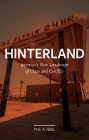 Hinterland: America's New Landscape of Class and Conflict (Field Notes) Cover Image