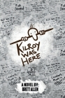 Kilroy Was Here Cover Image