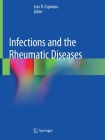 Infections and the Rheumatic Diseases Cover Image