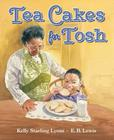 Tea Cakes for Tosh Cover Image