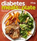 Diabetic Living Diabetes Meals by the Plate: 90 Low-Carb Meals to Mix & Match Cover Image