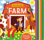 Touch & Learn: Farm: With colorful felt to touch and feel Cover Image