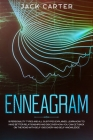 Enneagram: 9 Personality Types and all Subtypes Explained, Learn How to Have Better Relationships and Discover How You Can Get Ba Cover Image