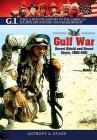The Gulf War: Desert Shield and Desert Storm, 1990-1991 Cover Image