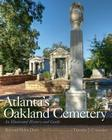 Atlanta's Oakland Cemetery: An Illustrated History and Guide Cover Image